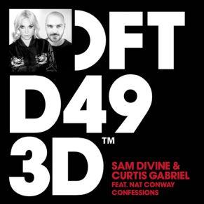 Sam Divine & Curtis Gabriel feat. Nat Conway – Confessions