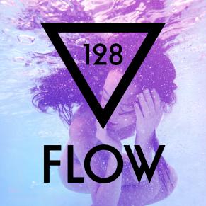 FLOW 128 – 23.03.2016