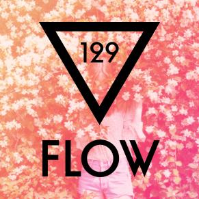 FLOW 129 – 29.03.2016