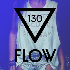 FLOW 130 – 04.04.2016