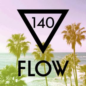 FLOW 140 – 16.06.2016