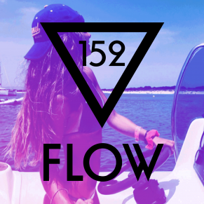 FLOW 152 – 09.09.2016