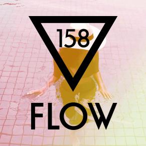 FLOW 158 – 21.10.2016