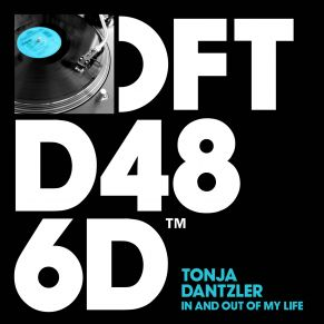 Tonja Danztler – In And Out Of My Life (Armand Van Helden Remix)