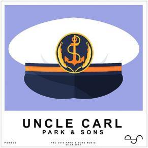 Park & Sons – Uncle Carl