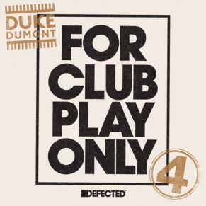 Duke Dumont – Be Here