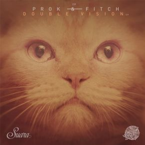 Prok & Fitch – Double Vision