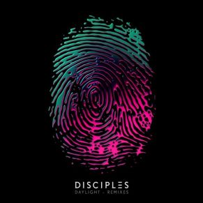 Disciples – Daylight (Raffa FL Remix)