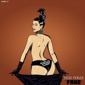 Jesse Perez – 'Fake'