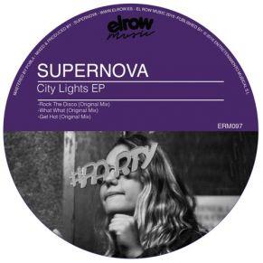 Supernova – Get Hot