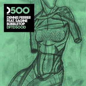 Dennis Ferrer – Bubbletop