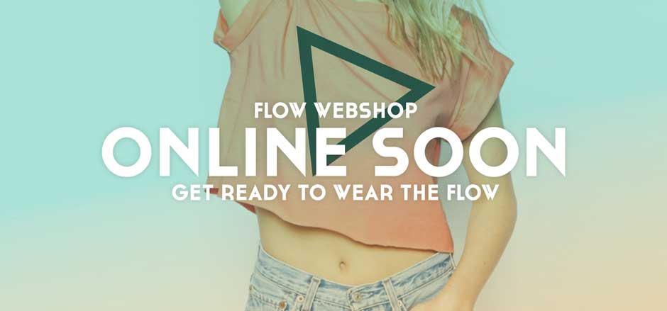FLOW Webshop Online Soon