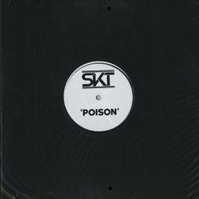 DJ S.K.T – Poison