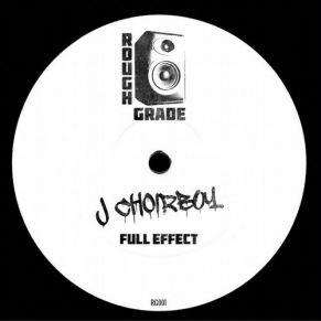 J Choirboy – Full Effect