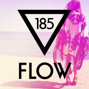 FLOW 185 – 12.05.2017