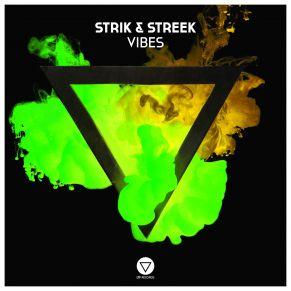 Strik & Streek – Vibes