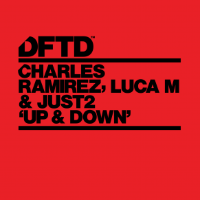 Charles Ramirez, Luca M & JUST2 – Up & Down (Franky Rizardo Remix)