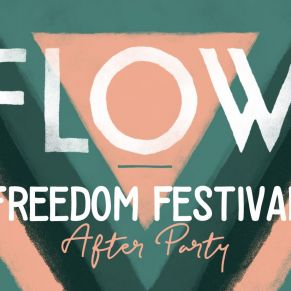 05/05 FLOW Freedom Festival 2018 After Party
