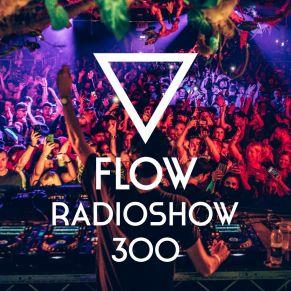 FLOW 300 – 01.07.2019
