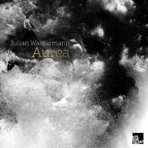 Julian Wassermann – Aurea