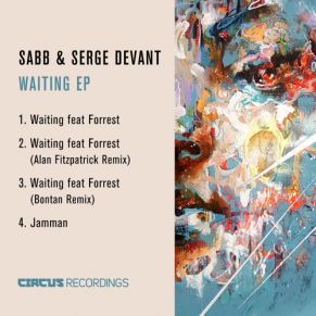 Sabb & Serge Devant – Waiting ft Forrest (Original Mix)