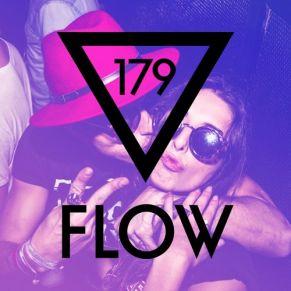 FLOW 179 – 18.03.2017