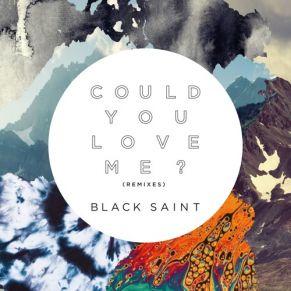 Black Saint – Could You Love Me (Franky Rizardo Remix)