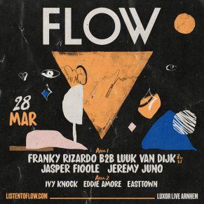 28/03 FLOW at Luxor Arnhem